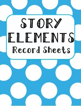 Story Elements Record Sheet