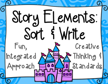 Story Elements Sort: Category Sort and Writing Activity