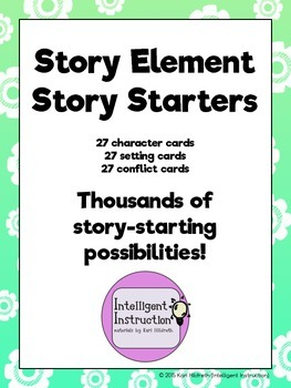 Story Element Story Starters: Character, Setting, and Conflict cards