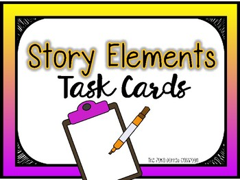 Story Elements Task Cards