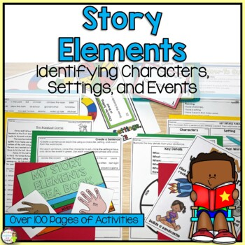 Story Elements Unit (Character, Setting, and Event)