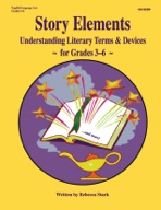 Story Elements: Using Literature to Teach Literary Elements Grades 3  x