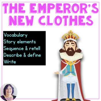 Story Elements from Fairy Tales:Emperor's New Clothes; Special Education