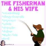 Story Elements from Fairy Tales:Fisherman & his Wife for Special Education