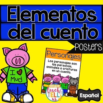 Story Elements in Spanish - Elementos del cuento