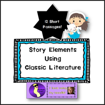 Story Elements with Classic Children's Literature Literacy