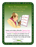 Story Elements with Question Clues for Grades 3-6