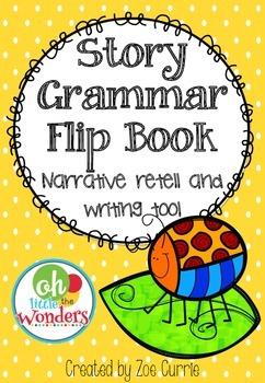 Story Grammar Narrative Flip Book