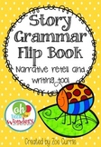 Story Grammar Narrative Flip Book