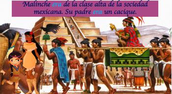 La Malinche and the Spanish Conquest story:Preterite & Imperfect in context