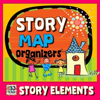 Differentiated Story Map Organizers (Story Elements & Retelling)