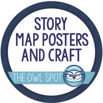 Story Map Posters and Craftivity