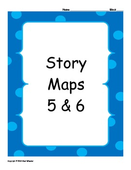 Story Maps 5 & 6