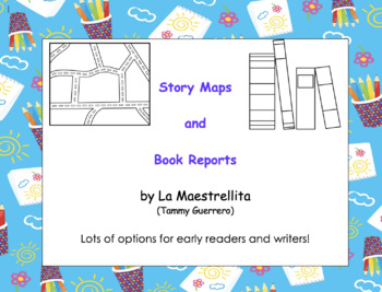 Story Maps and Book Reports