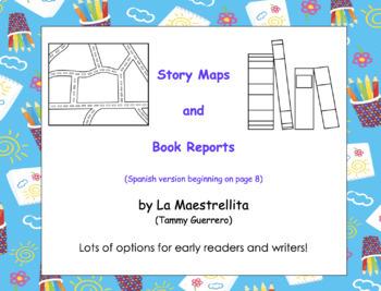 DUAL LANGUAGE: Story Maps and Book Reports/Mapas de cuentos y Reportes de libros