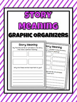 Story Meaning Graphic Organizers
