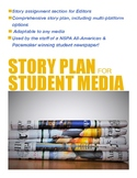 Story Plan for Scholastic Journalism