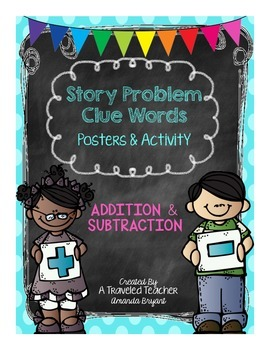 Story Problem Clue Words Posters & Activity (Addition & Subtraction)