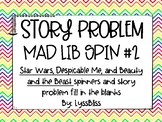 Story Problem Mad Libs Spin #2 Star Wars, Despicable Me, B