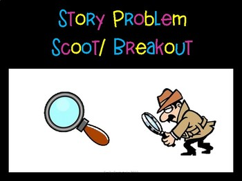 Story Problem Scoot or Breakout