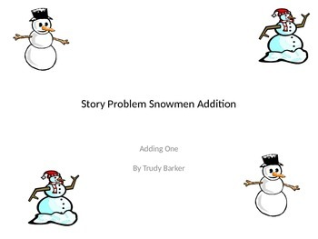 Story Problem Snowmen Addition Adding One