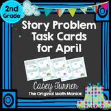 Story Problem Task Cards for April - 2nd Grade
