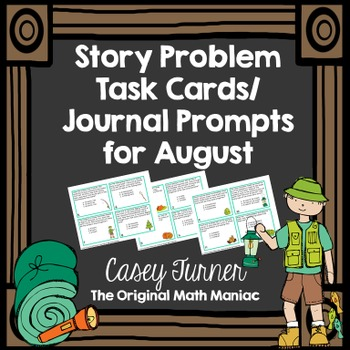 Story Problem Task Cards / Journal Prompts for August - 2nd Grade