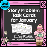 Story Problem Task Cards for January - Second Grade
