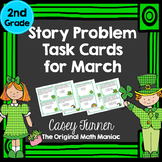 Story Problem Task Cards for March - 2nd Grade