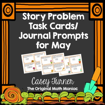 Story Problem Task Cards & Journal Prompts for May - 2nd Grade