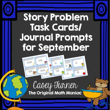 Story Problem Task Cards / Journal Prompts for September