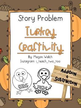 Story Problem Turkey Craftivity