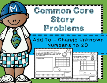 Story Problems - Add To: Change Unknown { Missing Addend } to 20