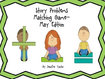 Story Problems Matching Game-May Edition