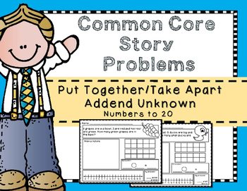 Story Problems-Put Together / Take Apart:Addend Unknown {Part-Part-Whole} to 20