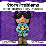 Story Problems: Winter Theme (4th & 5th Grade)
