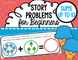 Story Problems for Beginners - Color Coded Story Problems with sums up to10