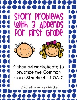 Story Problems with 3 Addends