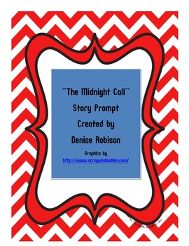 Story Prompt:  The Midnight Call