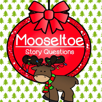 "Story Questions for ""Mooseltoe"""
