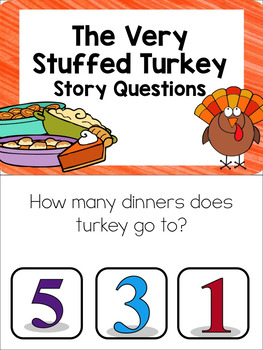 """Story Questions for """"The Very Stuffed Turkey"""""""