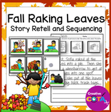 Story Retell Fall Raking Leaves Sequencing and Writing