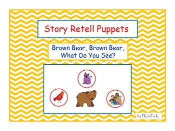 Story Retell Puppets Brown Bear, Brown Bear, What Do You See?