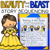 Story Retell & Sequencing Worksheets Beauty & the Beast Differentiated