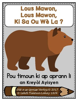 Story Retelling Sheets: Brown Bear, Brown Bear? (Haitian Creole) (Haiti) (c/b/w)