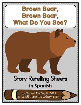 Story Retelling Sheets: Brown Bear, Brown Bear? (Spanish)