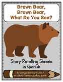 Brown Bear Story Retelling Sheets in Spanish