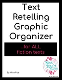 Text  Retelling Graphic Organizer