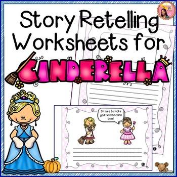 Cinderella - Story Retelling Worksheets