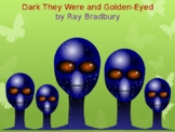 Story Review & Analysis.Dark They Were and Golden-Eyed by